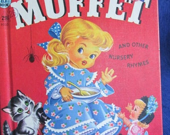 Vintage RaRand McNally Elf Book 1956 Little Miss Muffet & Other Nursery  Rhymes.