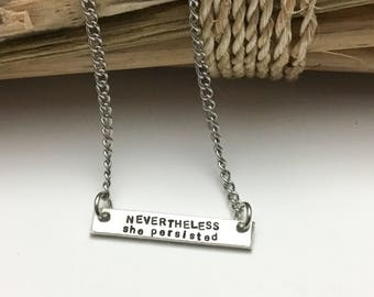 Bar Necklace, Nevertheless, She Persisted