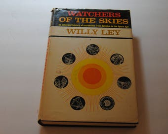 Watchers of the Skies/Wiley Ley/Vintage Astronomy Book