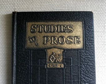Antique Book - 1911 - Studies in Prose by Grenville Kleiser - Funk and Wagnalls,  Practical English Series
