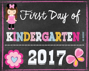 First Day of Kindergarden Sign - 1st Day of School Printable - First Day of School Sign - Chalkboard Sign - Instant Download - Photo Props