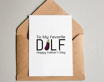 Funny Fathers Day Card, DILF, Happy Fathers Day, Greeting Card, Card for Dad, Card from Mom, Instant Download, Printable Download, JPG, PDF