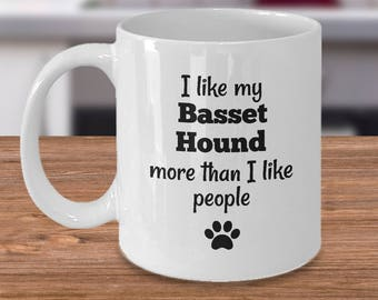 Basset Hound – Gifts for Basset Hound Lovers - Basset Hound Gift Ideas - Basset Hound Mug - Funny Basset Hound Gift - More Than People