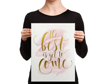 Best is Yet to Come Canvas Print - Pastel Pink - Gold and Pink - Vanity Decor - Gift for Her