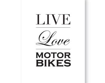 Live Love Motorbikes Sign, Motorbike Print, Motorbike Sign, Motorbike Gift