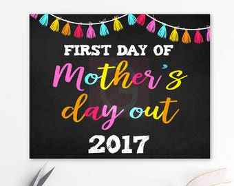 First day of Mothers Day out 2017, first day of school chalkboard, sign, Mommy's day out sign, photo prop, back to school, MDO sign