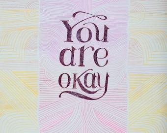 YOU ARE OKAY