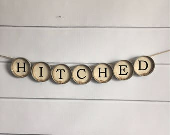 """Wedding Banner """"Hitched"""" - Rustic Style Mason Jar Lid Bunting (Item 1219H)"""