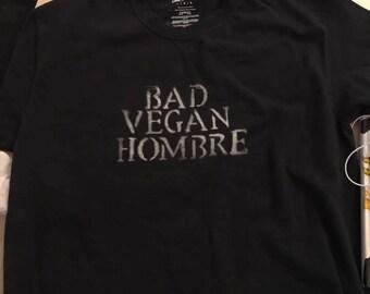 Bad Vegan Hombre