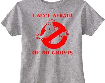 """Ghostbusters Toddler """"I Ain't Afraid Of No Ghosts"""" Shirt"""