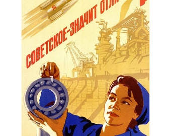 "Poster - Soviet space propaganda ""Soviet - means excellent!""-fine art gallery"