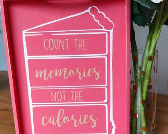 Count the memories, not the calories platter