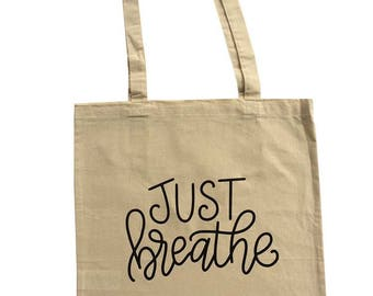 Yoga tote bag with quote 'Just breathe' with long handles, cotton bag, tote bag, yoga bag, yoga mat bag, printed bag, printed tote, tote