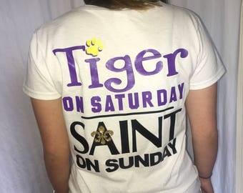 Tiger on Saturday, Saint on Sunday T-Shirt