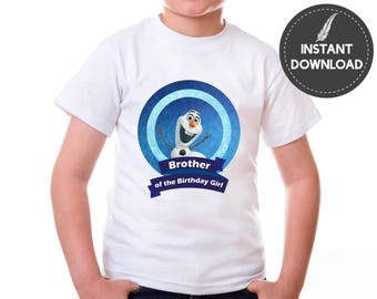 Instant Download - Frozen Olaf Brother of the Birthday Girl Tshirt Snowman Tee Shirt Image Iron On Transfer Printable DIY - Digital File