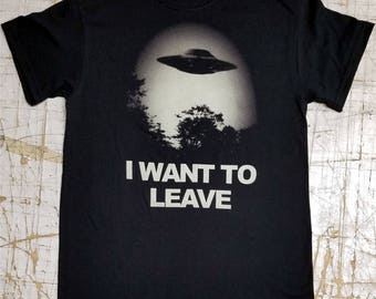 I WANT TO LEAVE on Black tee shirt