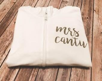 Mrs or future Mrs Custom/Personalized Wedding zip up hoodie