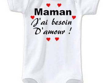 MOM humor onesie I need love