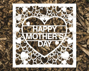 Happy Mother's Day - Papercutting Template for Personal or Commercial Use Download Cut File JPEG PNG