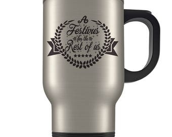 Seinfeld Travel Mug - A Festivus For The Rest of Us Coffee Cup - Non-Commercial Holiday's Celebration December 23rd - Funny Gift Travel Mug