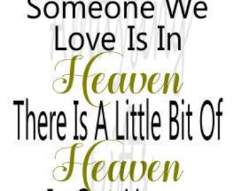 Svg -  Because Someone We Love Is In Heaven - Heaven Ornament -  Memorial -So Far Away - Bereavement - Gifts For Grieving - Ornament