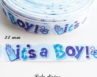 It's blue grosgrain Ribbon has boy (it's a boy) 22 mm sold by 50 cm