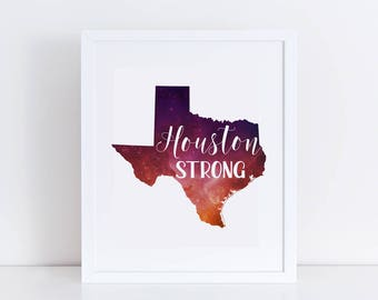 Houston Strong Printable / Texas Strong / Hurricane Harvey Relief Printable / Houston Strong Wall Print / Watercolor Houston Strong