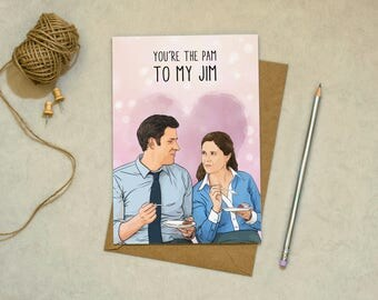 The Office - You're the Pam to my Jim - Greetings Card