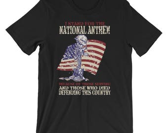 I Stand for the National Anthem Veterans Patriotic T-Shirt