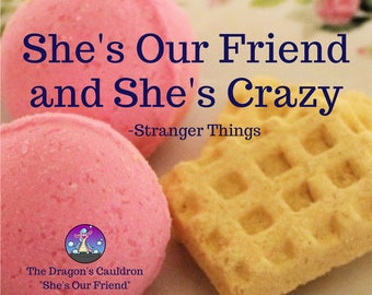 Stranger Things Inspired Bath Bombs / She's Our Friend / Waffle / Maple Buttermilk Waffle Scented