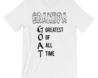 Grandpa - GOAT - Unisex short sleeve t-shirt