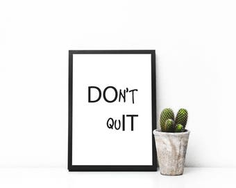 Don't Quit : DO IT, digital download, poster, gift, decor, printable, home decor, work out, hustling, SALE, movivation