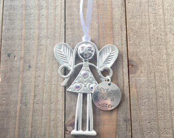 Love you like a Sister, Friend Ornament, Friend Angel,  Best Friend Ornament, Gift for Mentor, Bridesmaid Gift, BFF ornament, Sister in Law
