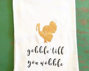 Gobble 'till you Wobble Tea towel