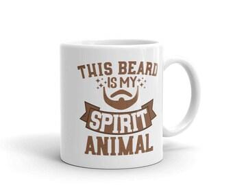 This Beard Is My Spirit Animal Mug, Beard Lover Gift, Beard Mug, Beard Coffee Mug