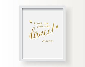 8x10_Gold Wedding Sign_Trust me you can dance