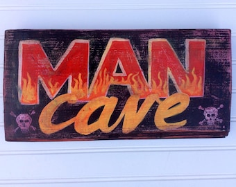 Hand Painted Man Cave Sign.Fire & skulls.