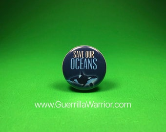 Save Our Oceans (1.25 inch pinback button)