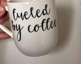 Fueled by Coffee Mug
