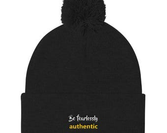 Be Fearlessly Authentic Pom Pom Knit Cap