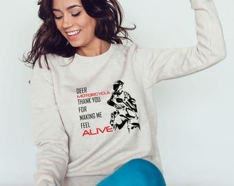 Dear Motorcycle Sweatshirt #R