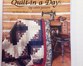 Make a quilt in a day- log cabin pattern book by Eleanor Burns