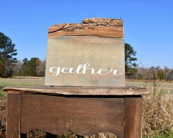 Live edge red oak 'gather' sign
