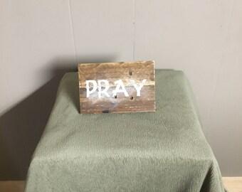Rustic mini Pray sign
