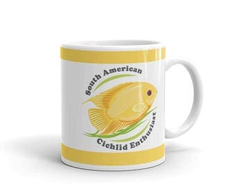Aquarium Fish Lover Mug - Cichlid Owner Mug - South American Cichlid Enthusiast - Coffee Drink Mug