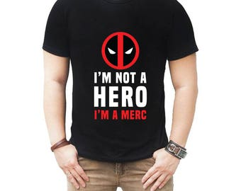 Deadpool T-Shirt, I'm Not a Hero I'm a Merc t-shirt, Deadpool Funny T-shirt - Punisher Parody, Deadpool tee