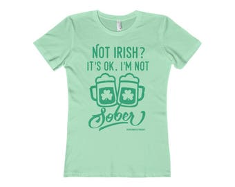 Not Irish IM Not Sober