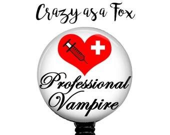 Professional Vampire Phlebotomist Retractable Badge Holder, Badge Reel, Lanyard, Stethoscope ID Tag, Phlebotomist Gift