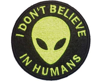 """Embroidered Patches I Don't Believe In Humans 3"""" x 3"""""""