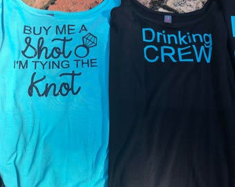 bachelorette cruise shirt Buy me a shot I'm tying the knot - bride, drinking crew - bridal party